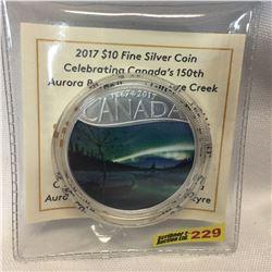 "2017 $10 Fine Silver Coin : Celebrating Canada's 150th ""Aurora Borealis at McIntyre Creek"""