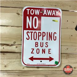 Tow Away  No Stopping  Bus Zone (City of Los Angeles) Metal Sign 12  x 18