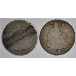 1853 ARROWS  & 1872-S SEATED HALF DOLLARS, GOOD