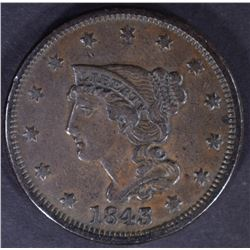 1843 LARGE CENT, XF N-15 R-4 SCARCE VARIETY