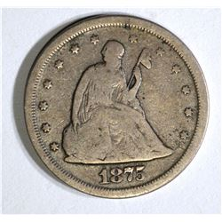 1875-S 20-CENT PIECE, VG/FINE NICE