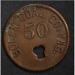 BOLEN COAL CO GOOD FOR 50 TOKEN DAYTON OH