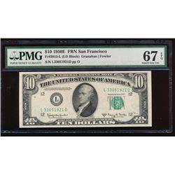 1950E $10 San Francisco Federal Reserve Note PMG 67EPQ