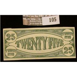 "Uniface College Currency ""Twenty Five"", ""25"". Crisp Uncirculated."