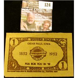 """One Wooden Nickel/Cedar Falls, Iowa/1852 Centennial 1952/Fun For You in '52…"", rectangular."