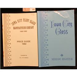 "Pair of Paper Back Books: ""Iowa City Flint Glass Manufacturing Company 1880-1882 Price Guide…"", comp"