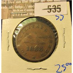 1833 Canadian Trade Token…. On The Front It Says To Facilitate Trade .  On The Reverse It Says Upper