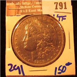 1878 8/7 Tailfeathers Morgan Silver Dollar