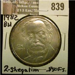 1982 Israel Two Sheqalim. .850 Fine Silver, Gem BU. Catalog $40