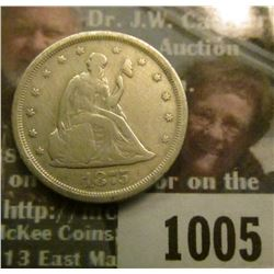 1005 _ 1875 S U.S. Twenty Cent Piece, Very nice.