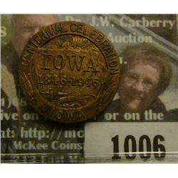 1006 _ 1846-1946 Iowa Centennial Celebration Brass Medal.