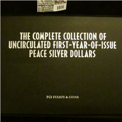 """1014 _ """"The Complete Collection of Uncirculated First-Year-of-Issue Peace Silver Dollars"""", issued by"""