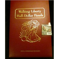 "1133 _ Postal Commemorative Society Album ""Walking Liberty Half-Dollar Panels"", includes ""Walking Li"