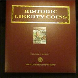 "1135 _ ""Historic Liberty Coins"" issued by the Postal Commemorative Society, includes 1909 Liberty Ni"