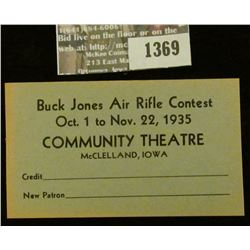 "1369 _ ""Buck Jones Air Rifle Contest Oct. 1 to Nov. 22, 1935 Community Theatre McClelland, Iowa"" uns"