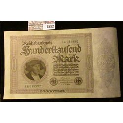 1582 _ 1923 Germany 100,000 Mark Bank Note, Uncirculated.