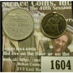 1604 _ Love Token Florence on 1877 Liberty Seated Dime & TopNotch Food Stamp 1c Credit Token.
