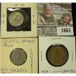 1661 _ 1938, 1940 Brazil 300 Reis & 1939 2000 Reis.