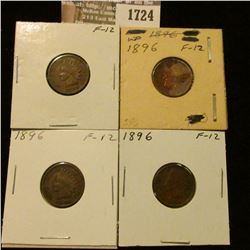 1724 _ (4) 1896 Indian Head Cents. F-12.