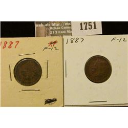 1751 _ (2) 1887 Indian Head Cents. F-12.