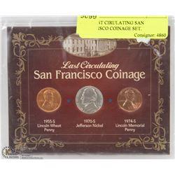 3PC LAST CIRCULATING SAN FRANCISCO COINAGE SET.