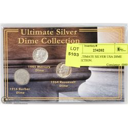 3PC ULTIMATE SILVER USA DIME COLLECTION.