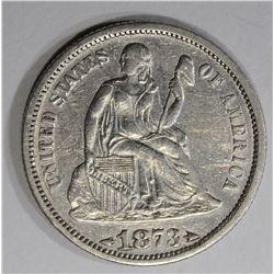 1873 ARROWS SEATED LIBERTY DIME  AU