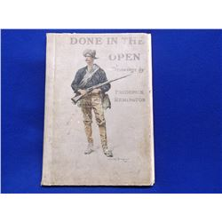"""Frederic Remington """"Done In The Open"""" Book- Drawings of Remington- 16.5""""H X 11.5""""W"""