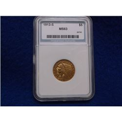 1913-S Indian Head $5 Gold Piece- NAS Graded MS63- Rare- Red Book Value $14,500