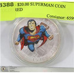 15) 2014- $20.00 SUPERMAN COIN COLOURED