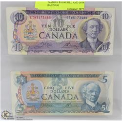 1971 CANADIAN $10.00 BILL AND 1979 CANADIAN $5.00