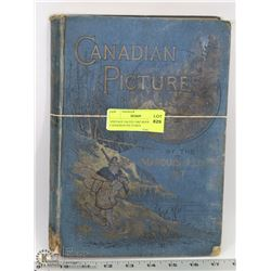 VINTAGE DATED 1882 BOOK OF CANADIAN PICTURES