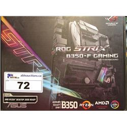 ROG STRIX B350-F GAMING MOTHERBOARD