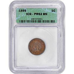 1895 Indian 1¢. Proof-62 BN ICG.