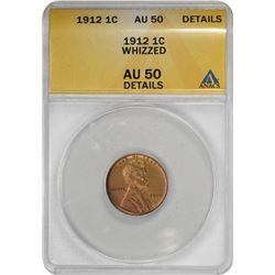 1912 Lincoln 1¢. Whizzed. AU-50 Details ANACS.