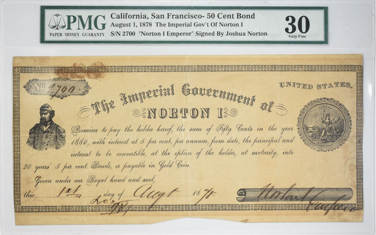 Emperor Norton I Note Tied for Finest Printed in San Francisco, CA Featured  in 100 Greatest American