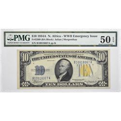 Fr. 2309. 1934A $10 North Africa Emergency Note. PMG About Uncirculated 50 EPQ.
