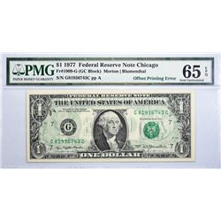Fr. 1909-G. 1977 $1 Federal Reserve Note. Chicago. PMG Gem Uncirculated 65 EPQ. Offset Printing.