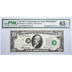 Fr. 2022-C. 1974 $10 Federal Reserve Note. Philadelphia. PMG Gem Uncirculated 65 EPQ. Misalignment.