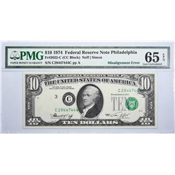 Fr. 2022-C. 1974 $10 Federal Reserve Note. Philadelphia. PMG Gem Uncirculated 65 EPQ. Misalignment.