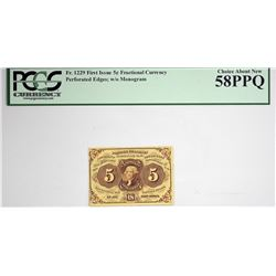 Fr. 1229. 5 Cent. First Issue. PCGS Currency Choice About New 58 PPQ.