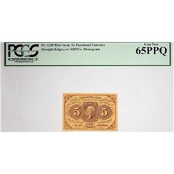 Fr. 1230. 5 Cent. First Issue. PCGS Currency Gem New 65 PPQ.