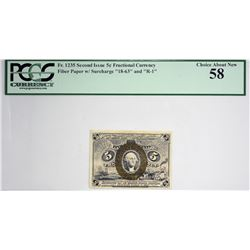 Fr. 1235. 5 Cent. Second Issue. PCGS Currency Choice About New 58.