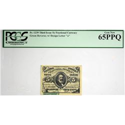 Fr. 1239. 5 Cent. Third Issue. PCGS Currency Gem New 65 PPQ.