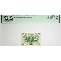 Fr. 1241. 10 Cent First Issue. PCGS Currency New 61 PPQ.