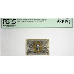 Fr. 1249. 10 Cent. Second Issue. PCGS Currency Choice About New 58 PPQ.