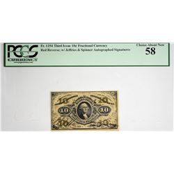 Fr. 1254. 10 Cent. Third Issue. PCGS Currency Choice About New 58.