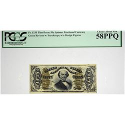 Fr. 1335. 50 Cent. Third Issue. Spinner. PCGS Currency Choice About New 58 PPQ.