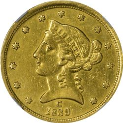 AU Details 1839-C Half Eagle One-Year-Only Type. 1839-C Gold $5. Winter-1. Genuine - Improperly Clea