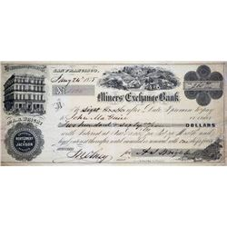 Rare Miner's Exchange Bank Bill. San Francisco, California. Miners' Exchange Bank. Interest Bearing